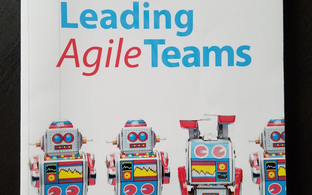 Book Review: Leading Agile Teams